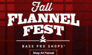 It's the Fall Flannel Fest from Bass Pro Shops